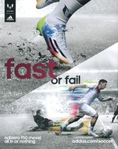 Adizero F50 Adidas ad: Lionel Messi leaves a defender in the dust.